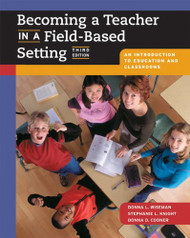 Becoming A Teacher In A Field-Based Setting