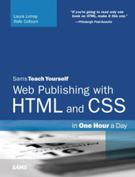 Sams Teach Yourself Web Publishing With Html5 And Css3 In One Hour A Day