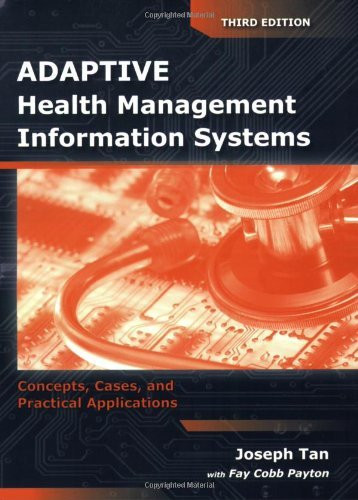 Adaptive Health Management Information Systems