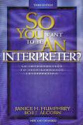 So You Want To Be An Interpreter