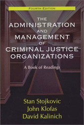 Administration And Management Of Criminal Justice Organizations
