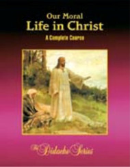 Our Moral Life In Christ