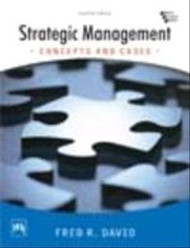 Strategic Management Concepts and Cases
