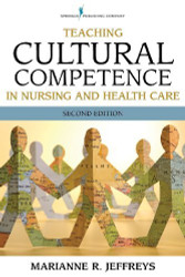 Teaching Cultural Competence In Nursing And Health Care