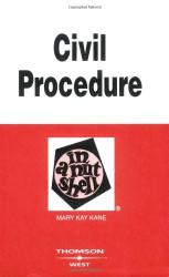 Civil Procedure In A Nutshell