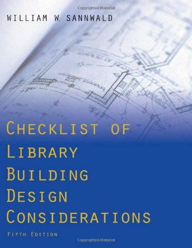 Checklist Of Library Building Design Considerations
