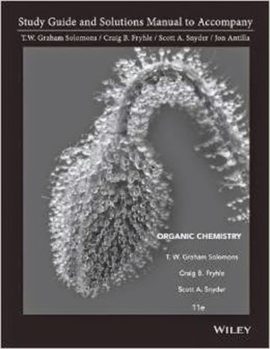Study Guide And Solutions Manual for Organic Chemistry