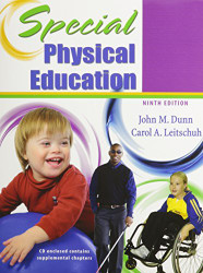 Special Physical Education by Dunn M