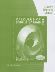 Student Solutions Manual for Larson/Edwards' Calculus of a Single Variable 10th