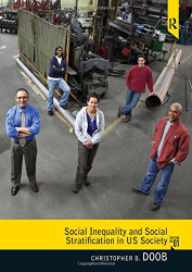 Social Inequality And Social Stratification In U.S Society