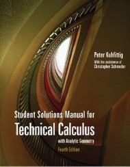 Student Solutions Manual For Technical Calculus With Analytic Geometry