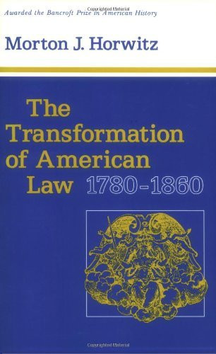 Transformation Of American Law 1780-1860
