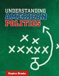 Understanding American Politics
