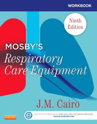 Workbook For Mosby's Respiratory Care Equipment