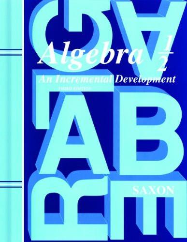 Algebra 1/2 An Incremental Development