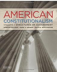American Constitutionalism Volume 1