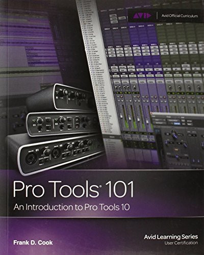 Pro Tools 101 Official Courseware Version 9.0