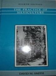 Practice Of Silviculture