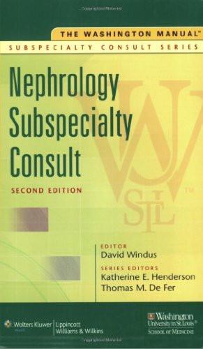 Washington Manual Of Nephrology Subspecialty Consult