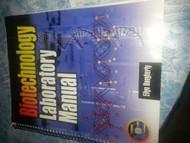 Biotechnology Lab Manual by Ellyn Daugherty