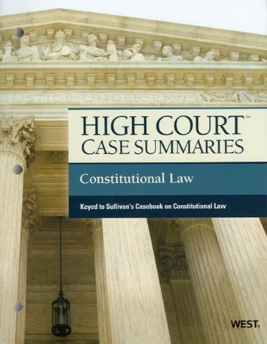 High Court Case Summaries Constitutional Law