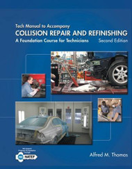 Tech Manual For Thomas/Jund's Collision Repair And Refinishing