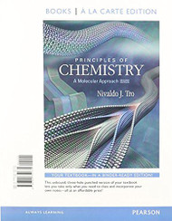 Principles of Chemistry: A Molecular Approach by Nivaldo Tro