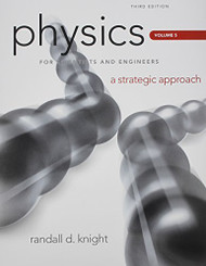 Physics For Scientists And Engineers Volume 5 by Randall Knight