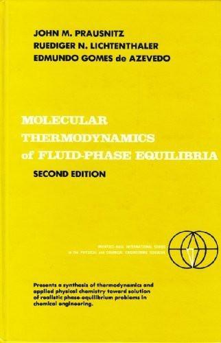 Molecular Thermodynamics Of Fluid-Phase Equilibria