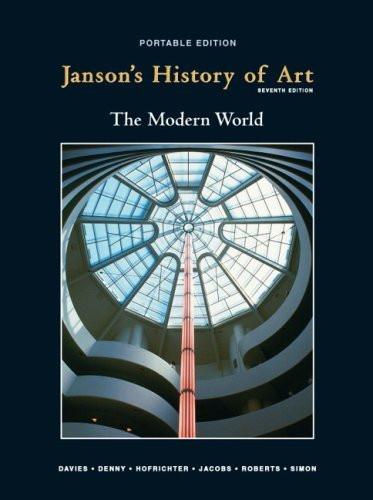 Janson's History Of Art Portable Book 4 The Modern World