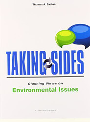 Taking Sides Clashing Views On Environmental Issues