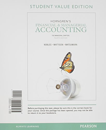 Horngren's Financial And Managerial Accounting The Managerial Chapters And New