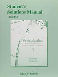 Student's Solutions Manual For Precalculus Concepts Through Functions