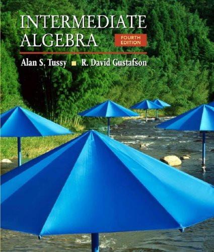 Student Workbook For Tussy/Gustafson's Intermediate Algebra 5Th