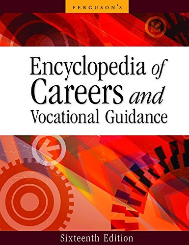 Encyclopedia Of Careers And Vocational Guidance 5 Volume Set