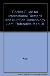 International Dietetics And Nutritional Terminology Pocket Guide