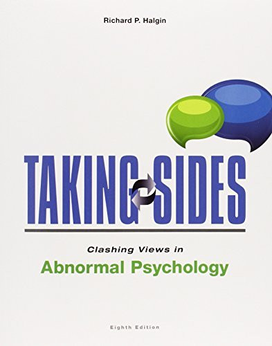 Taking Sides And Clashing Views In Abnormal Psychology