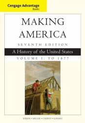 Making America Volume 1 To 1877 A History Of The United States