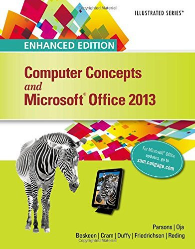 Enhanced Computer Concepts And Microsoft Office 2013 Illustrated