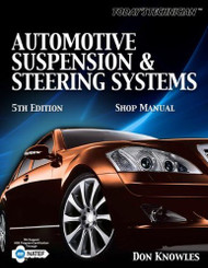 Automotive Suspension And Steering Systems Shop Manual