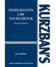 Kurzban's Immigration Law Sourcebook