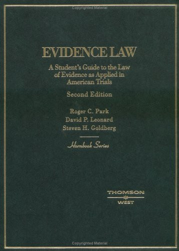 Evidence Law A Student's Guide To The Law Of Evidence As Applied In American