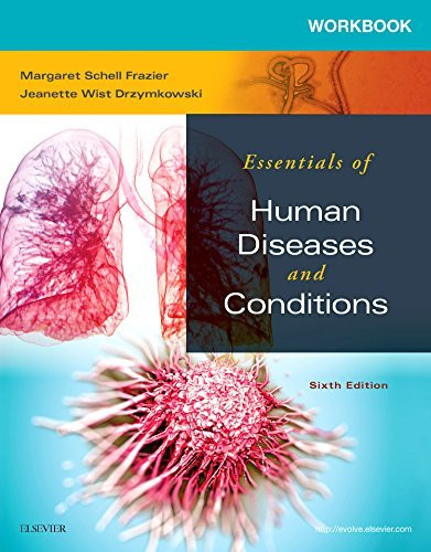 Workbook To Accompany Essentials Of Human Diseases And Conditions