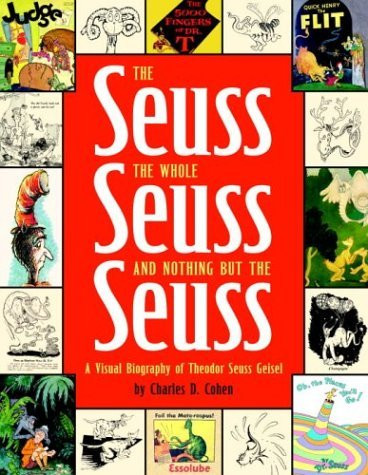 Seuss The Whole Seuss And Nothing But The Seuss