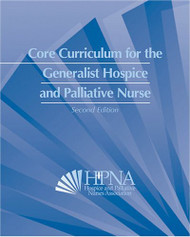 Core Curriculum For The Generalist Hospice And Palliative Nurse