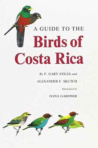 Guide To The Birds Of Costa Rica