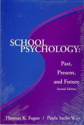 School Psychology Past Present And Future