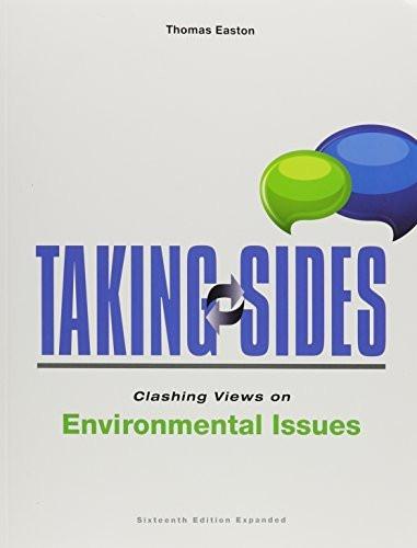 Taking Sides Clashing Views On Environmental Issues
