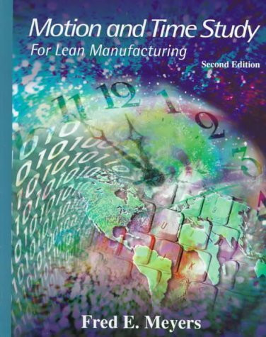 Motion And Time Study For Lean Manufacturing