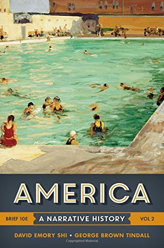 America A Narrative History Volume 2 Brief Edition